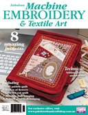 Machine Embroidery and Textile Art magazine